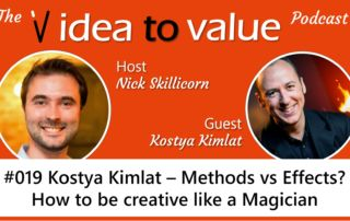 #019 Kostya Kimlat - Methods vs Effects? How to be creative like a Magician
