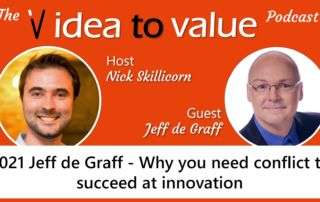 #21 Jeff de Graff - Why you need conflict to succeed at innovation