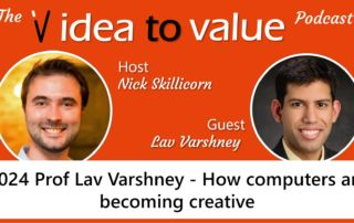 #024 Prof Lav Varshney - How computers are becoming creative