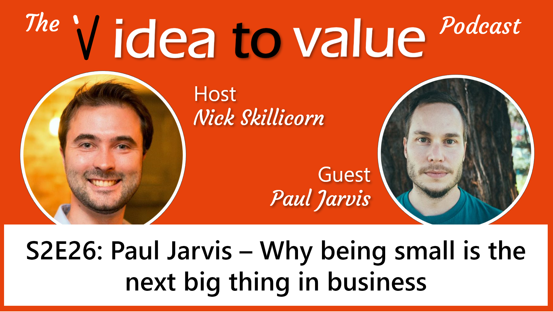 Podcast S2E26: Paul Jarvis - why staying small is the next big thing in business