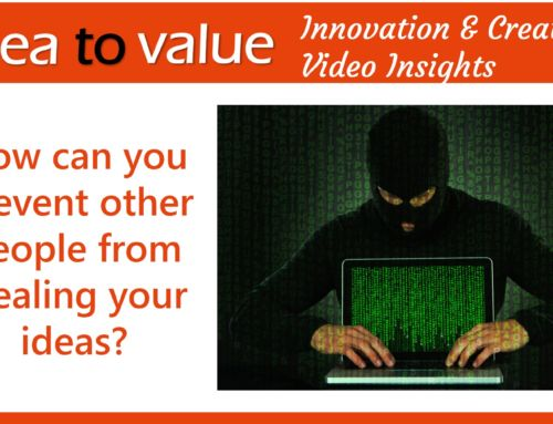 How can you prevent other people stealing your ideas?