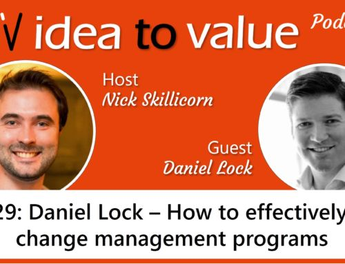 Podcast S2E29: Daniel Lock – How to effectively run change management programs