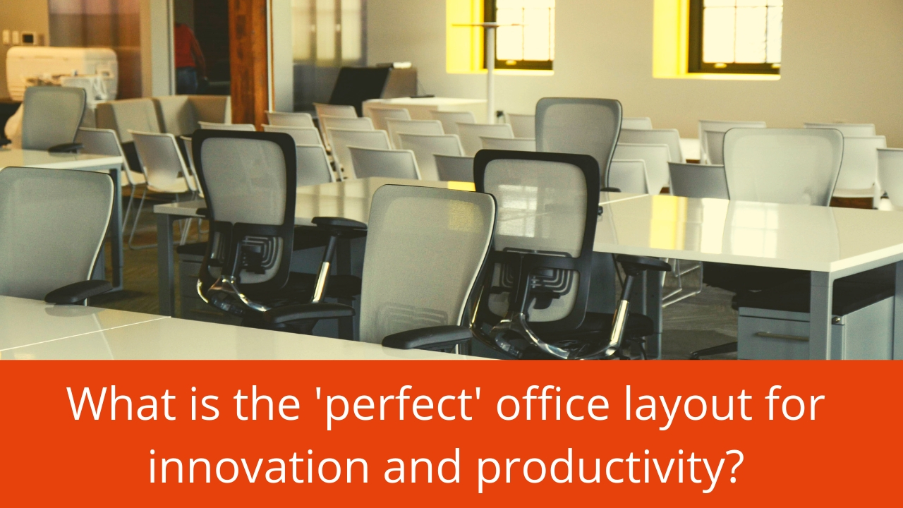 what is the ideal office layout for innovation and productivity