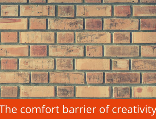 "The ""Comfort Barrier"" of creativity"