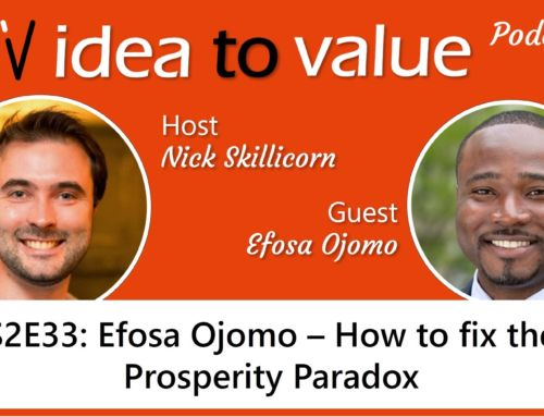 Podcast S2E33: Efosa Ojomo – How to fix the Prosperity Paradox