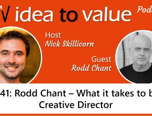 Podcast S2E41: Rodd Chant – What it takes to be a Creative Director