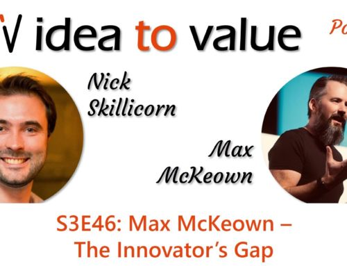 S3E46: Max McKeown – The Innovator's Gap