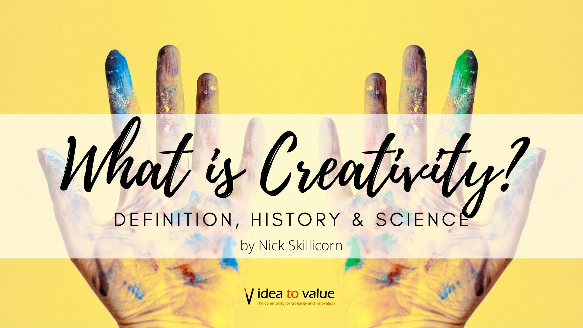 What is creativity_ Definition, history & science
