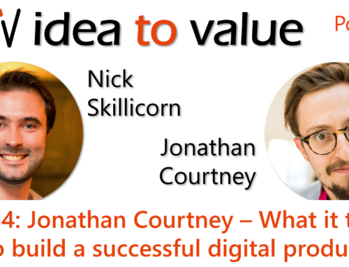Podcast S3E64: Jonathan Courtney – What it takes to build a successful digital product