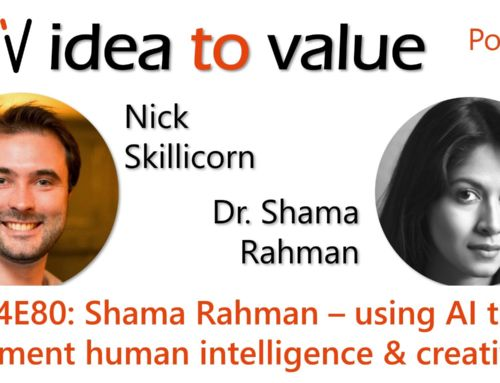 Podcast S4E82: Shama Rahman – using AI to augment human intelligence & creativity