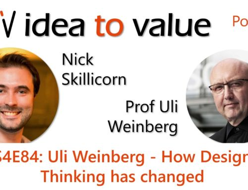 Podcast S4E84: Uli Weinberg – How Design Thinking has changed