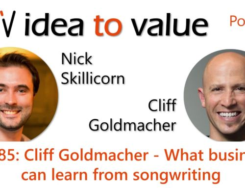 Podcast S4E85: Cliff Goldmacher – What business can learn from songwriting