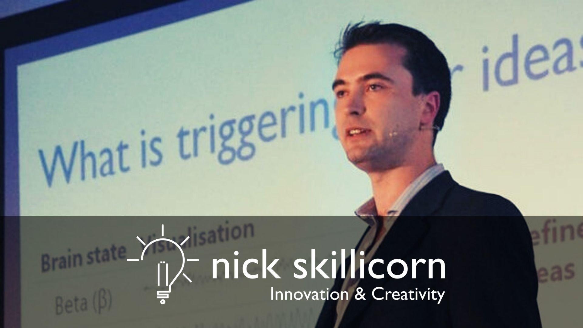 Nick Skillicorn - Innovation and Creativity expert