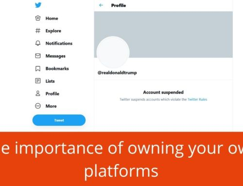 The importance of owning your own platforms – Podcast S4E97