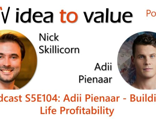 Podcast S5E104: Adii Pienaar – Building Life Profitability