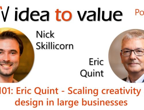 Podcast S5E101: Eric Quint – Scaling creativity and design in large businesses