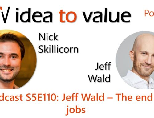 Podcast S5E110: Jeff Wald – The End of Jobs
