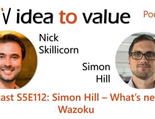 Podcast S5E112: Simon Hill – What's new at Wazoku