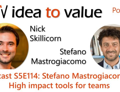 Podcast S5E114: Stefano Mastrogiacomo – High Impact Tools for Teams
