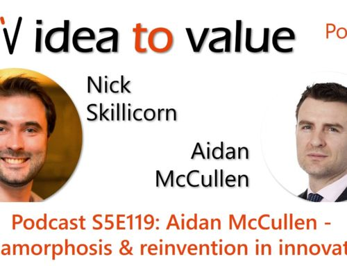 Podcast S5E119: Aidan McCullen – Metamorphosis and reinvention in innovation